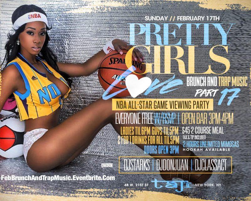 2/17 Pretty Girls Love Brunch & Trap Music Presidents Weekend